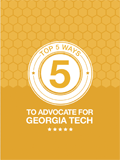 Top Five Ways to Advocate for Georgia Tech